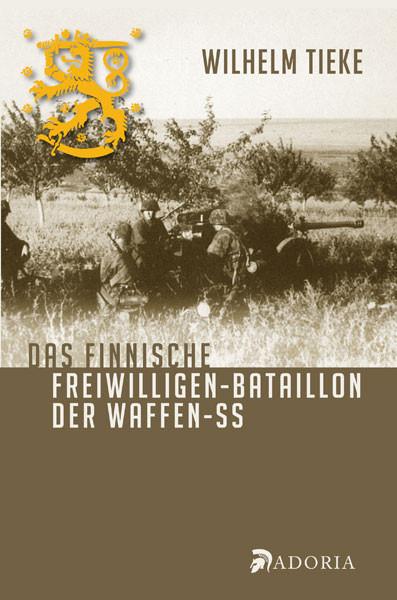 Das finnische Freiwilligen-Bataillon der Waffen-SS