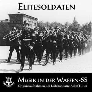 Elitesoldaten – Musik in der Waffen-SS