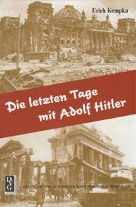 Die letzten Tage mit Adolf Hitler