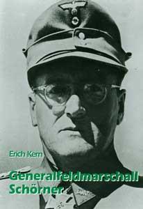 Generalfeldmarschall Schörner