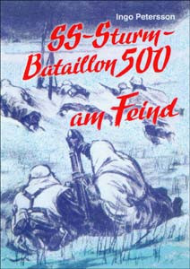 SS-Sturmbataillon 500 am Feind
