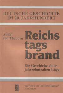 Reichstagsbrand. Die Geschichte einer Lüge